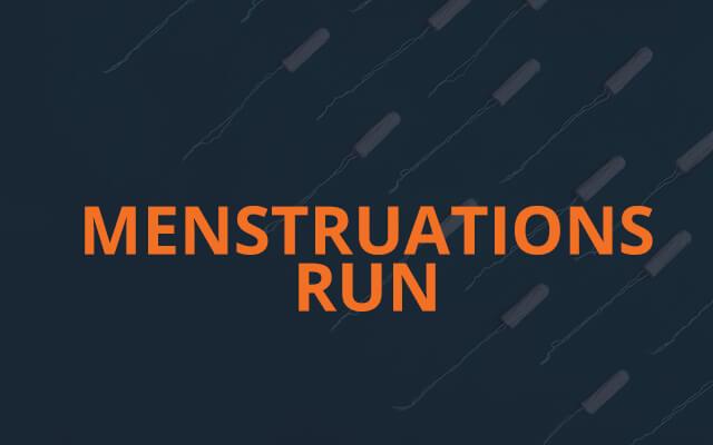 Menstruations Run