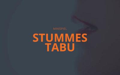 Stummes Tabu